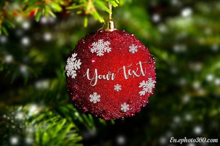 Write Texts On Beautiful Christmas Ball Ornaments