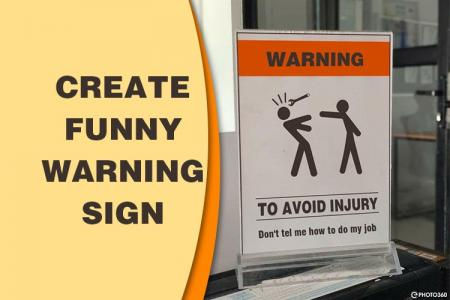 Create funny warning sign